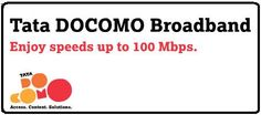 Wired Broadband Internet Connection in India - Tata Docomo Broadband Internet Connection