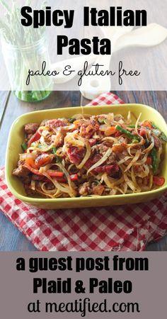 Spicy Italian Pasta | http://meatified.com #paleo #glutenfree