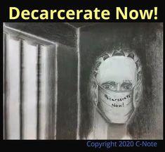 The Decarcerate Movement's Artist | Da Real Prison Art: mass incarceration Daily