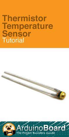 Thermistor Temperature Sensor :: Arduino Board Tutorial - CLICK HERE for Tutorial https://www.arduino-board.com/tutorials/thermistor
