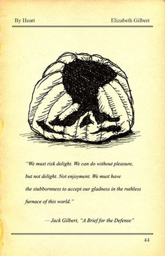 The 'Stubborn Gladness' of Elizabeth Gilbert's Favorite Poet