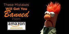 These Mistakes Will Get You Banned As An Amazon Affiliate (Most Do # 1 & 7) - Marketever