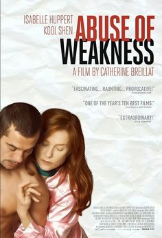 Abuse of Weakness starring Isabelle Huppert