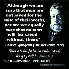 christian quotes | Charles Spurgeon quotes | faith and works