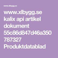 www.xlbygg.se kalix api artikel dokument 55c86d847d46a350787327 Produktdatablad