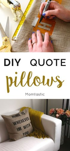 """This DIY tutorial will give you step-by-step instructions to making the most adorable (and custom!) quote pillows around. Choose a quote of your liking and stencil it on any type of plain pillow cover. I chose the saying, """"Home Is Wherever I'm with You"""" to put on a burlap pillow case. By using a pillow filling that I already owned, I cut my costs to a minimum, which I know you can too!"""