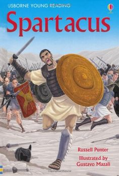 Spartacus (Usborne Young Reading) by Russell Punter http://www.amazon.com/dp/1409535932/ref=cm_sw_r_pi_dp_xzF6tb15G08ND