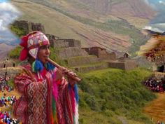 Quechua flute player, Inca ruins of Pisac in the background, Andes Mts, Peru Trailer Peliculas, Native American Music, Inca Empire, Inka, South American Countries, The Eighth Day, American Country, Relaxing Music, Machu Picchu