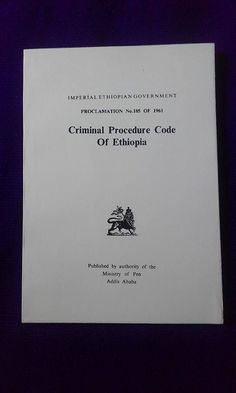 Official Imperial English Translation of the Criminal Procedure Code of the Empire of Ethiopia, Given by the King in 1961. Reprint.100 pages. // B&W