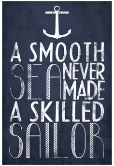 A Smooth Sea Never Made A Skilled Sailor Posters sur AllPosters.fr