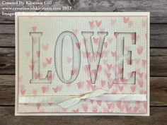 handmade love/Valentine card ... large letters die cut out to spell LOVE ... negative space panel popped up over same paper print ... reverse variation of the hidden die cut word technique ...  Stampin' Up!