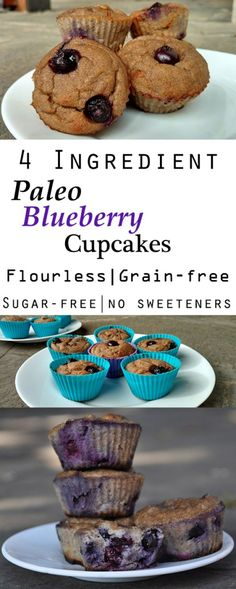 4 Ingredient Paleo Blueberry Cupcakes Muffins: Flourless, NO sweeteners, coconut-free, grain-free, gluten-free & dye-free.