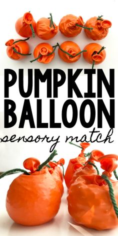 This Pumpkin Balloon Sensory Matching activity is a great way to engage little learners during pumpkin season. Your kiddo will have a great time matching the various textures.