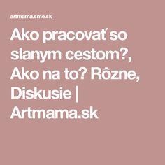Ako pracovať so slanym cestom?, Ako na to? Rôzne, Diskusie | Artmama.sk