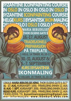 #Byzantine #Iconpainting Courses in Oslo in August-September 2014 ✿ Helgekurs i #bysantinsk #ikonmaling i Oslo, august-september 2014 ✿ Mer informajon: http://ikonkurs.webs.com/ eller send mail til byzantineiconpainting@gmail.com