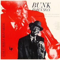 Bunk Johnson: The Last Testament/  label: Columbia (1952)