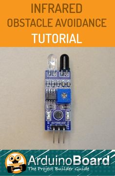 How to use the infrared obstacle avoidance modules with Arduino. https://arduino-board.com/tutorials/ir-proximity