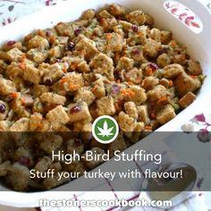 High-Bird Stuffing from the The Stoner's Cookbook (http://www.thestonerscookbook.com/recipe/high-bird-stuffing)