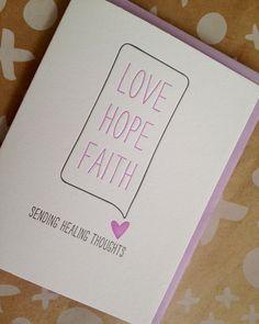 Love Hope Faith - Encouragement Card - Letterpress by jdeluce on Etsy https://www.etsy.com/listing/103761862/love-hope-faith-encouragement-card