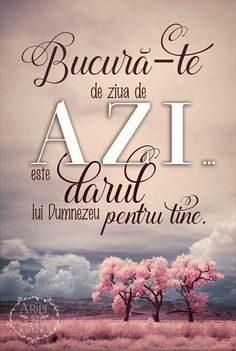 Viața primită in dar! I Love You God, Gods Love, Faith Scripture, Christian Pictures, Motivational Quotes, Inspirational Quotes, Biblical Verses, Bless The Lord, Strong Words