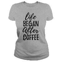 Life Began After Coffee - tee rug. Life Began After Coffee, hoodie schnittmuster,sweater and leggings. Tees, Tee Shirts, Coffee Is Life, Coffee Heart, Drinking Shirts, Lady Grey, Personalized T Shirts, Custom T, Hoodies