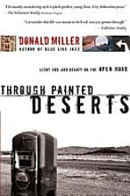 Through Painted Deserts   (this is a beautiful piece of work)