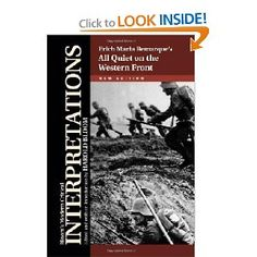 Erich Maria Remarque's All Quiet on the Western Front (Bloom's Modern Critical Interpretations)