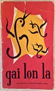 """Antiquité 1952. Collection. Livre 'Gai lon la"""" Presses U. Laval Lévis Chaudière-Appalaches image 1"""
