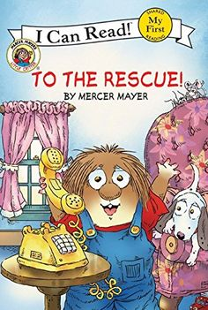 Little Critter: To The Rescue! by Mercer Mayer http://www.amazon.ca/dp/0060835478/ref=cm_sw_r_pi_dp_SRhmwb0D8Z7P1