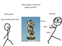 haha, but seriously-every angel statue is not to be trusted!