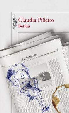 Betibu por PIÑEIRO CLAUDIA - 9789870417880 - Cúspide.com