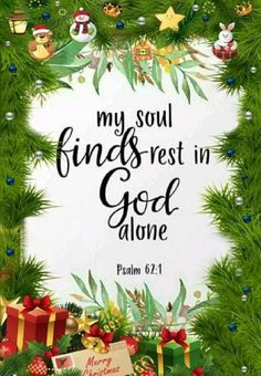 MY SOUL FINDS REST IN GOD ALONE. PSALM 62:1 MILDRED WILLIAMS