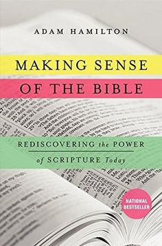 HARDCOVER - Making Sense of the Bible: Rediscovering the Power of Scripture Today