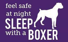 Sleep with Boxers - so true!!