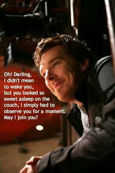 """Hey girl"" by Benedict Cumberbatch - He wants to cuddle!"