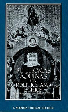 St. Thomas Aquinas on Politics and Ethics (Norton Critical Editions) by Thomas Aquinas, http://www.amazon.com/dp/0393952436/ref=cm_sw_r_pi_dp_TE0Erb1TYRX1V
