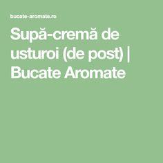 Supă-cremă de usturoi (de post) | Bucate Aromate