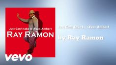 Ray Ramon - Just Cant Take It (AUDIO) ft. Amber Music Covers, Music Albums, Cover Art, Music Videos, Amber, Audio, Movie Posters, Film Poster, Ivy