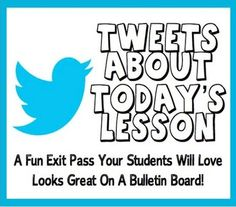 FREE FREE FREE :)  Tweets About Today's Lesson: A Fun Exit Pass To Check Student Understanding