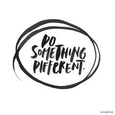 #boost #ledeclicanticlope / Fais quelque chose de différent