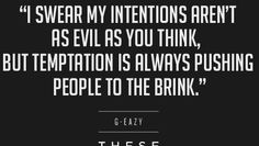 g eazy quotes - Google Search