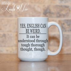 MUG ~ English can be Weird Coffee Mug ~ Grammar Coffee Mug, Mugs, Funny Quote…
