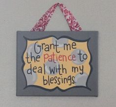 Cute painted canvas from Etsy... evey mom needs this! : )