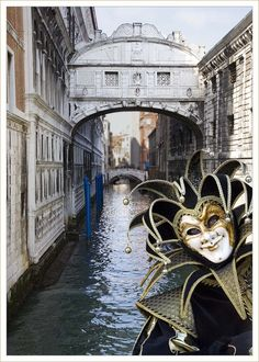 """Bucket list: attend Carnival and float through the canals of Venice, Italy. """"Jester by the Bridge of Sighs (venice Carnival 2008) by Robert Croft. LRPS. CPAGB"""""""