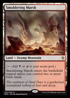 Another card i like for its beautiful artwork. It's fire, it's swampy, it's beautiful... and it's a card i actually use.