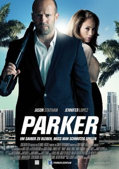 Check out the international poster for Parker which sees Jason Statham team up with Jennifer Lopez.