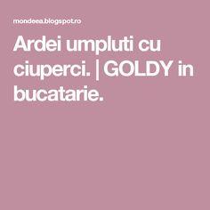 Ardei umpluti cu ciuperci. | GOLDY in bucatarie. Blog