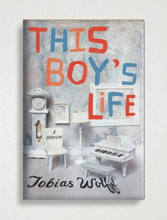 Book cover of This Boy's Life by Tobias Wolff designed by Tree Abraham. #bookcover #coverdesign