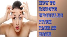 How to remove wrinkles from face at home in English | HEALTH TIPS FOR ALL