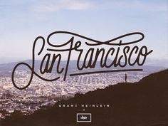 San Francisco lettering by Dave Coleman Typography Letters, Typography Logo, Graphic Design Typography, Dia San Francisco, Script, Identity, Travel Logo, Typography Inspiration, Design Inspiration
